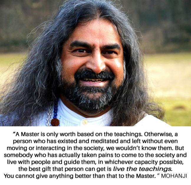mohanji-quote-a-master-is-only-worth-based-on-the-teachings- mohanji's birthday message